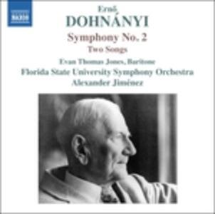 Sinfonia n.2 in Mi maggiore op.40 - 2 Lieder per baritono e orchestra op.22 - CD Audio di Erno Dohnanyi