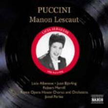 Manon Lescaut - CD Audio di Giacomo Puccini,Jussi Björling,Robert Merrill,Licia Albanese,Orchestra del Teatro dell'Opera di Roma,Jonel Perlea