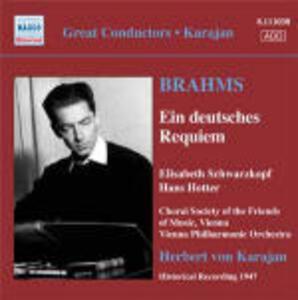 Un Requiem tedesco (Ein Deutsches Requiem) - CD Audio di Johannes Brahms,Herbert Von Karajan,Hans Hotter,Elisabeth Schwarzkopf,Wiener Philharmoniker