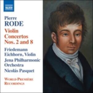 Concerti per violino n.2, n.8 - CD Audio di Pierre Rode