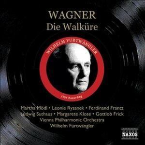 La Valchiria (Die Walküre) - CD Audio di Richard Wagner,Wilhelm Furtwängler,Wiener Philharmoniker,Martha Mödl,Leonie Rysanek,Ludwig Suthaus,Ferdinand Frantz