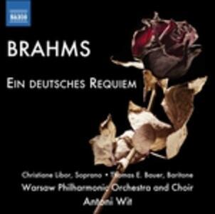Un Requiem tedesco (Ein Deutsches Requiem) - CD Audio di Johannes Brahms,Antoni Wit