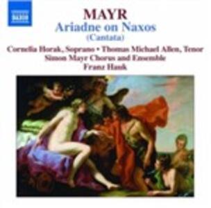 Arianna a Nasso - CD Audio di Johann Simon Mayr