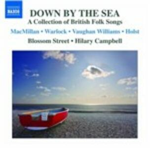 Down by the Sea. A Collection of British Folk Songs - CD Audio