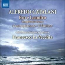 Ero e Leandro - CD Audio di Alfredo Catalani,Francesco La Vecchia,Orchestra Sinfonica di Roma