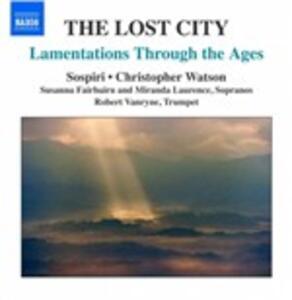 The Lost City. Le Lamentazioni di Geremia Nella Storia - CD Audio