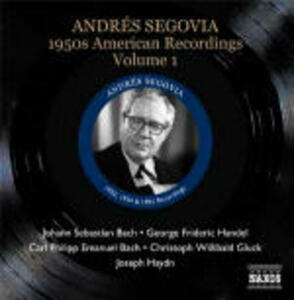 American Recordings vol.1: gli anni '50 - CD Audio di Andrés Segovia