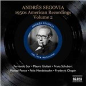 American Recordings vol.2 1950 - CD Audio di Andrés Segovia