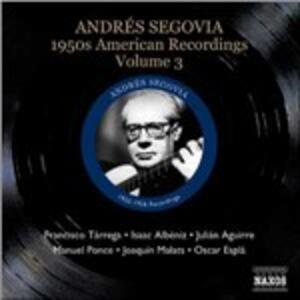 American Recordings vol.3: Anni '50 - CD Audio di Andrés Segovia