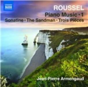 Musica per pianoforte completa vol.1 - CD Audio di Albert Roussel,Jean-Pierre Armengaud