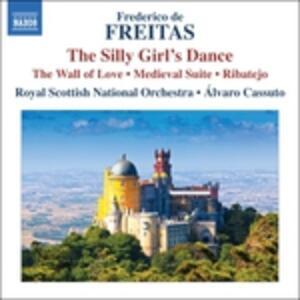 Dança da Menina Tonta - Muro Do Derrete - Suite Medieval - Ribatejo - CD Audio di Frederico de Freitas