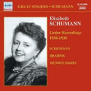 Lieder - CD Audio di Johannes Brahms,Robert Schumann,Felix Mendelssohn-Bartholdy,Elisabeth Schumann