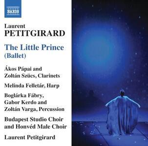 Il piccolo principe - CD Audio di Laurent Petitgirard