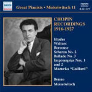 Chopin Recordings 1916-1927 - CD Audio di Fryderyk Franciszek Chopin,Benno Moisejwitsch
