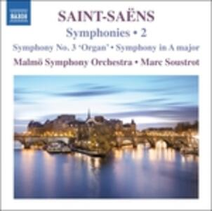 Sinfonia n.3 op.78 - Sinfonia in La minore - CD Audio di Camille Saint-Saëns,Malmö Symphony Orchestra,Marc Soustrot