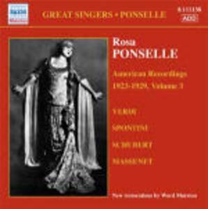 American Recordings vol.3: 1923-1929 - CD Audio di Rosa Ponselle