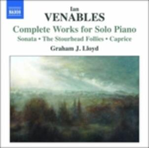 Opere per Pianoforte - CD Audio di Ian Venables