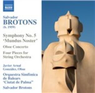 Opere orchestrali - CD Audio di Salvador Brotons