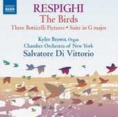 CD Gli uccelli - Trittico botticelliano - Suite in Sol Ottorino Respighi