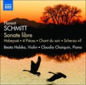 Sonate libre - CD Audio di Florent Schmitt