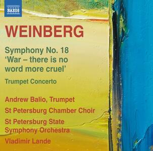 Sinfonia n.18 - Concerto per tromba - CD Audio di Mieczyslaw Weinberg