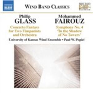 Concerto Fantasy / Sinfonia n.4 - CD Audio di Philip Glass,Mohammed Fairouz