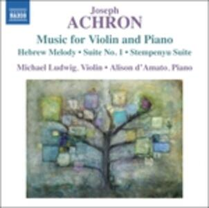 Opere per violino e pianoforte - CD Audio di Joseph Achron