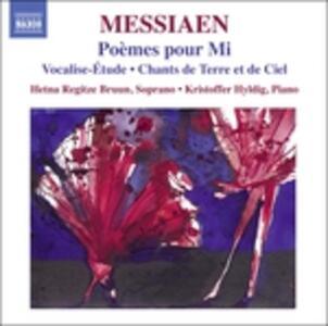 Poèmes pour Mi - Vocalise-Étude - Chants de terre et de ciel - CD Audio di Olivier Messiaen