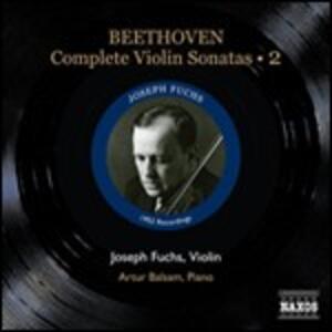 Sonate per violino n.5, n.6, n.7 - CD Audio di Ludwig van Beethoven,Artur Balsam,Joseph Fuchs