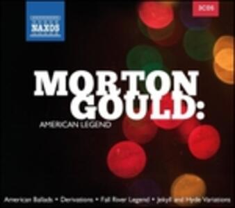 Morton Gould. American Legend - CD Audio di Morton Gould
