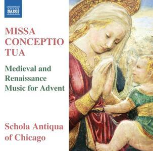 Missa Conceptio tua. Opere medievali e rinascimentali per l'Avvento - CD Audio