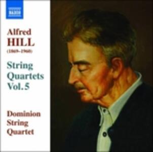 Quartetti per archi vol.5 - CD Audio di Alfred Hill