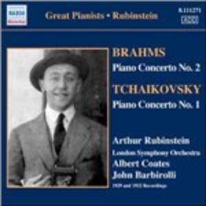 Concerto per pianoforte n.2 / Concerto per pianoforte n.1 - CD Audio di Johannes Brahms,Pyotr Il'yich Tchaikovsky,Sir John Barbirolli,Albert Coates,Arthur Rubinstein,London Symphony Orchestra