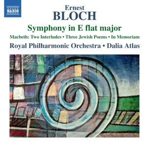 Opere orchestrali - CD Audio di Ernest Bloch