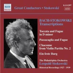 Stokowski Transcriptions 1927-1939 - CD Audio di Johann Sebastian Bach,Leopold Stokowski,Philadelphia Orchestra