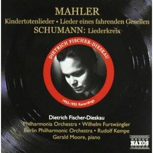 Lieder Eines Fahrenden Gesellen / Liederkreis - CD Audio di Gustav Mahler,Robert Schumann,Wilhelm Furtwängler,Rudolf Kempe,Gerald Moore,Berliner Philharmoniker,Philadelphia Orchestra,Dietrich Fischer-Dieskau