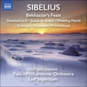 Belshazzar's Feast - CD Audio di Jean Sibelius,Leif Segerstam,Pia Pajala