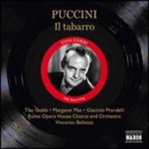 Il Tabarro - CD Audio di Giacomo Puccini,Tito Gobbi,Orchestra del Teatro dell'Opera di Roma,Vincenzo Bellezza