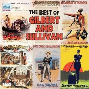 The Best of Gilbert & Sullivan - CD Audio di William S. Gilbert,Arthur Sullivan