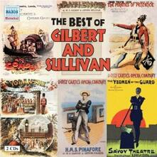 The Best of Gilbert & Sullivan - CD Audio di William S. Gilbert,Arthur Sullivan