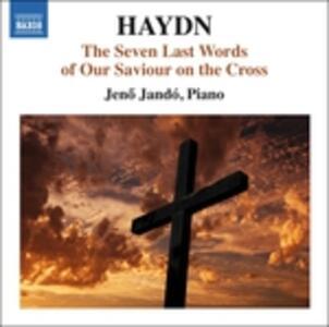 Le ultime sette parole di Cristo sulla croce - CD Audio di Franz Joseph Haydn
