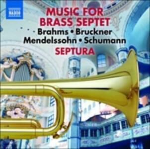 Trascrizioni per ensemble di ottoni - CD Audio di Johannes Brahms,Anton Bruckner,Robert Schumann,Felix Mendelssohn-Bartholdy,Septura