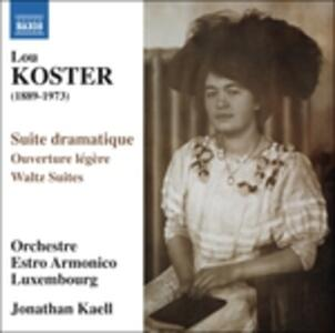 Suite dramatique - Ouverture légère - Waltz Suites - CD Audio di Lou Koster,Jonathan Kaell