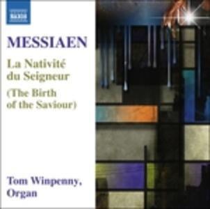 La nativité du Seigneur - CD Audio di Olivier Messiaen