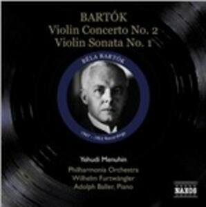 Concerto per violino n.2 - Sonata per violino n.1 - CD Audio di Wilhelm Furtwängler,Bela Bartok,Yehudi Menuhin,Philharmonia Orchestra