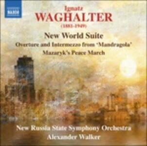 New World Suite - CD Audio di Ignatz Waghalter