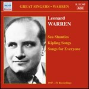 Sea Shanties - Kipling Songs - Song for Everyone - CD Audio di Leonard Warren