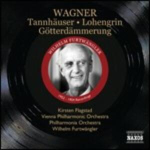 Brani da Tannhäuser, Lohengrin, Götterdammerung - CD Audio di Richard Wagner,Wilhelm Furtwängler,Kirsten Flagstad,Wiener Philharmoniker