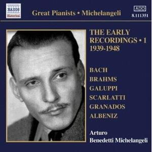 The Early Recordings vol.1 1939-1948 - CD Audio di Arturo Benedetti Michelangeli