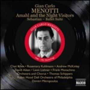Amahl and the Night Visitors - Sebastian Suite - CD Audio di Giancarlo Menotti